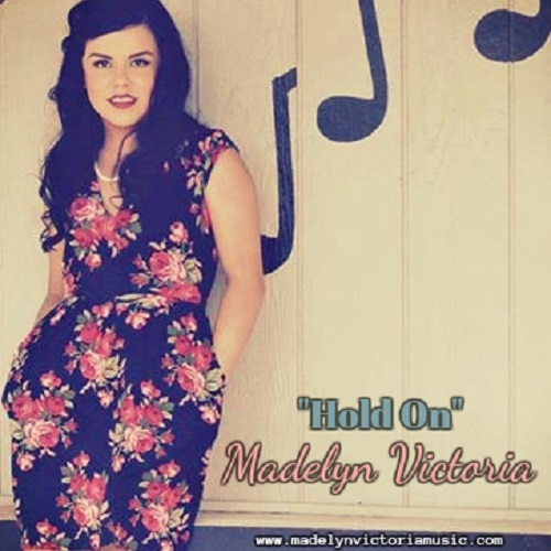 "Madelyn Victoria Returns To The Airwaves With New Single, ""Hold On"""