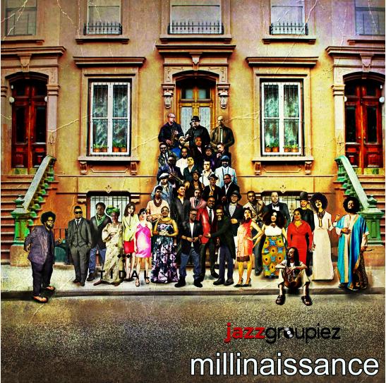 Jazzgroupiez seeks to engage the next generation with millinaissance EP